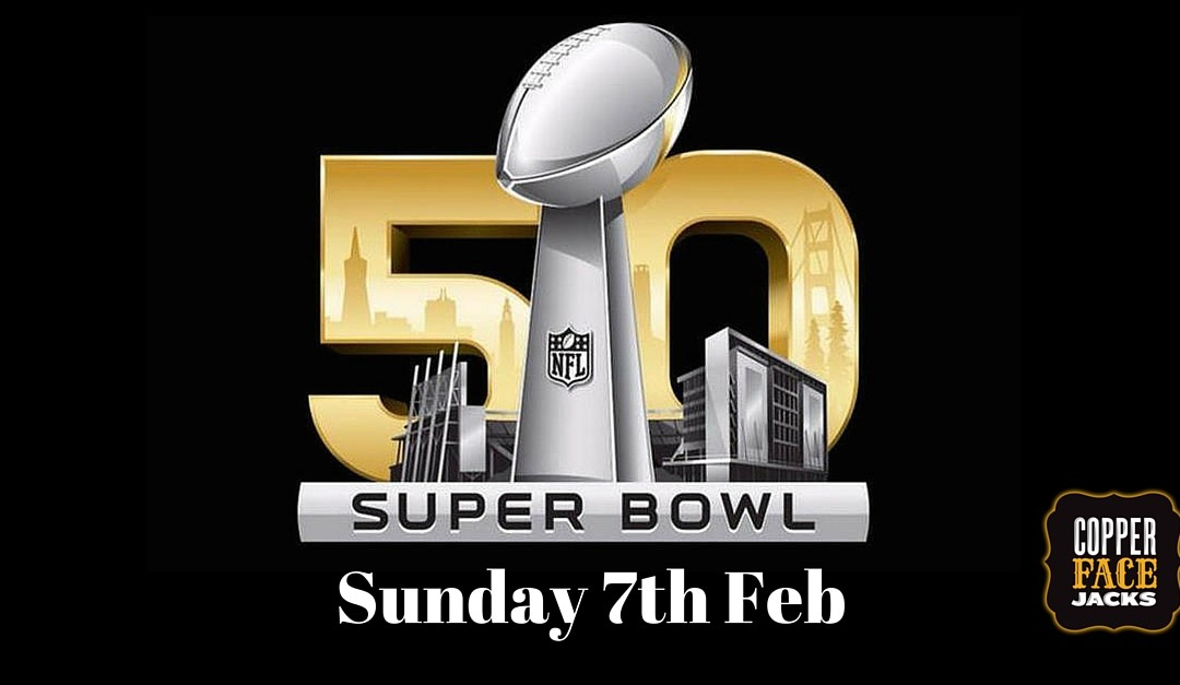 Super Bowl Sundays at Copper Face Jacks