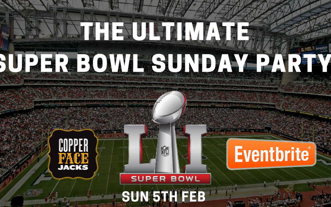 Super Bowl Sunday Dublin Copper Face Jacks